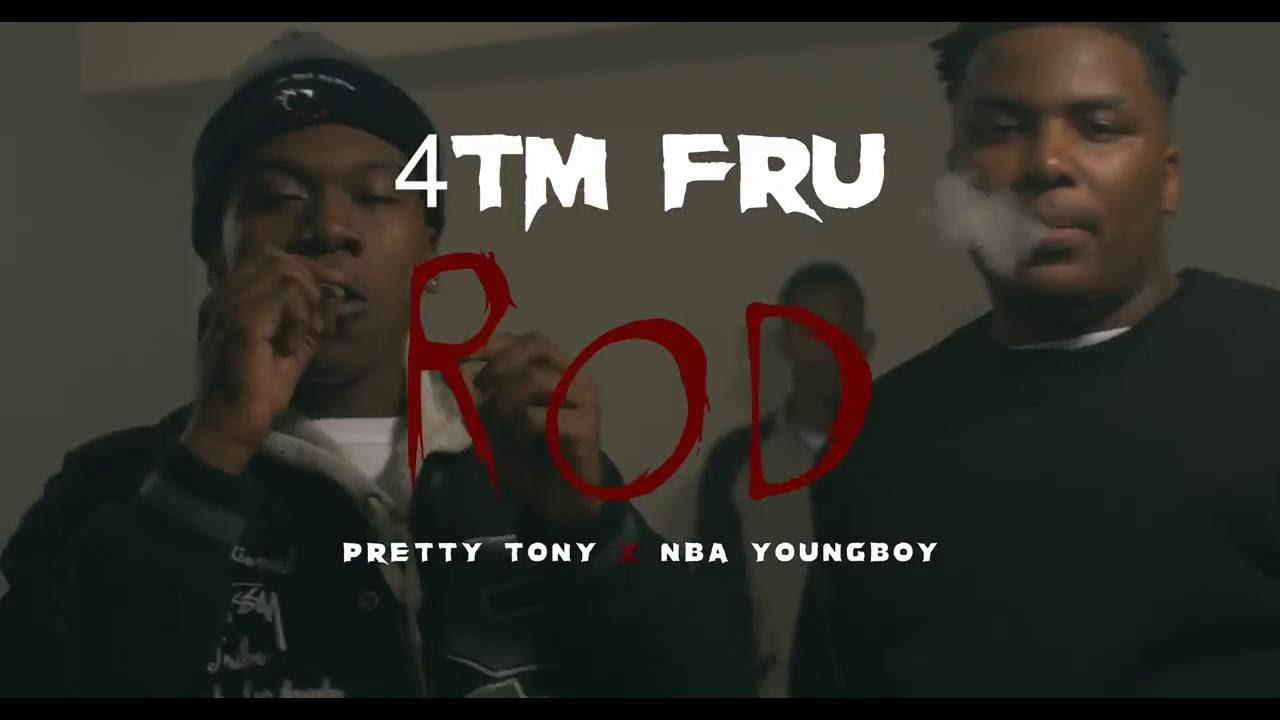 Download 4TM Fru , Pretty Tony & NBA Youngboy  -  Rod