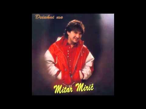 Mitar Miric - Nesto me u nemir tera - (Audio 1995) HD