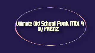 Ultimate Old School Funk Mix 4