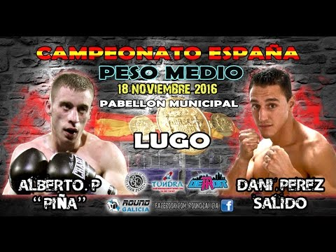 LUGO 11/16 Alberto Piñeiro PIÑA -vs- Daniel Perez Salido