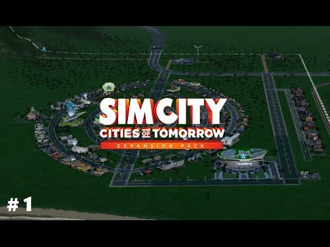 SimCity: Cities of Tomorrow - Part 1