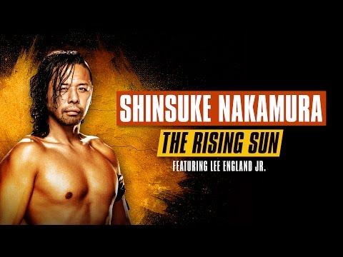 Shinsuke Nakamura - The Rising Sun (feat. Lee England Jr.)