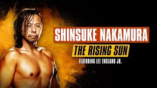 Shinsuke Nakamura - The Rising Sun (feat. Lee England Jr.)