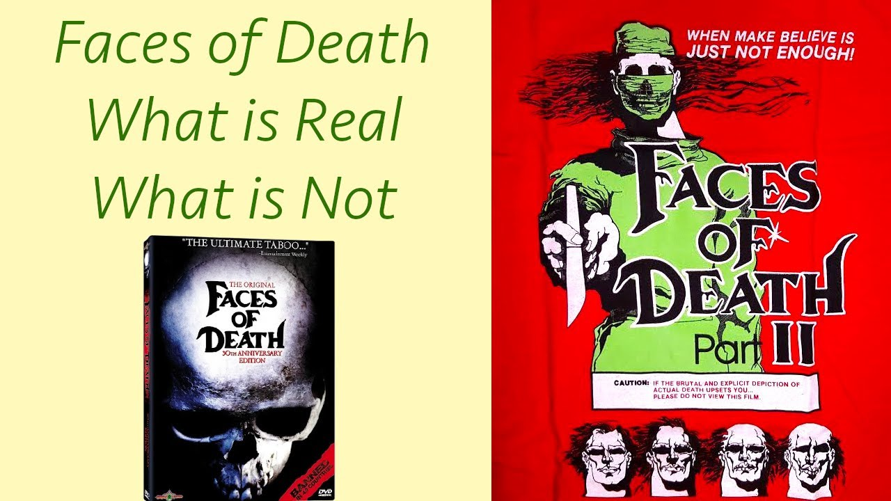 Faces Of Death What Is Real Vs What Is Not Mondo Horror Youtube