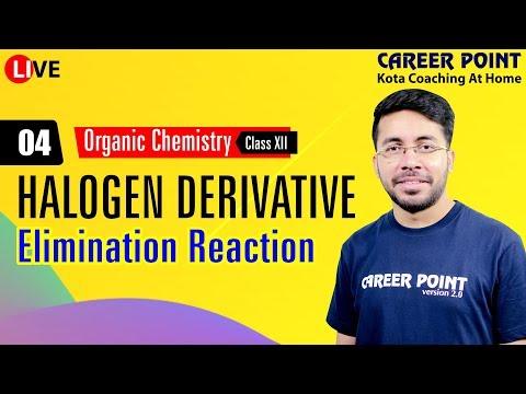 🔴 Halogen Derivative L-4 | Elimination Reaction | Organic Chemistry |  NEET & JEE | VT Sir