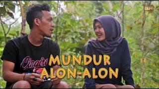 MUNDUR ALON ALON || FILM PENDEK #CINGIRE