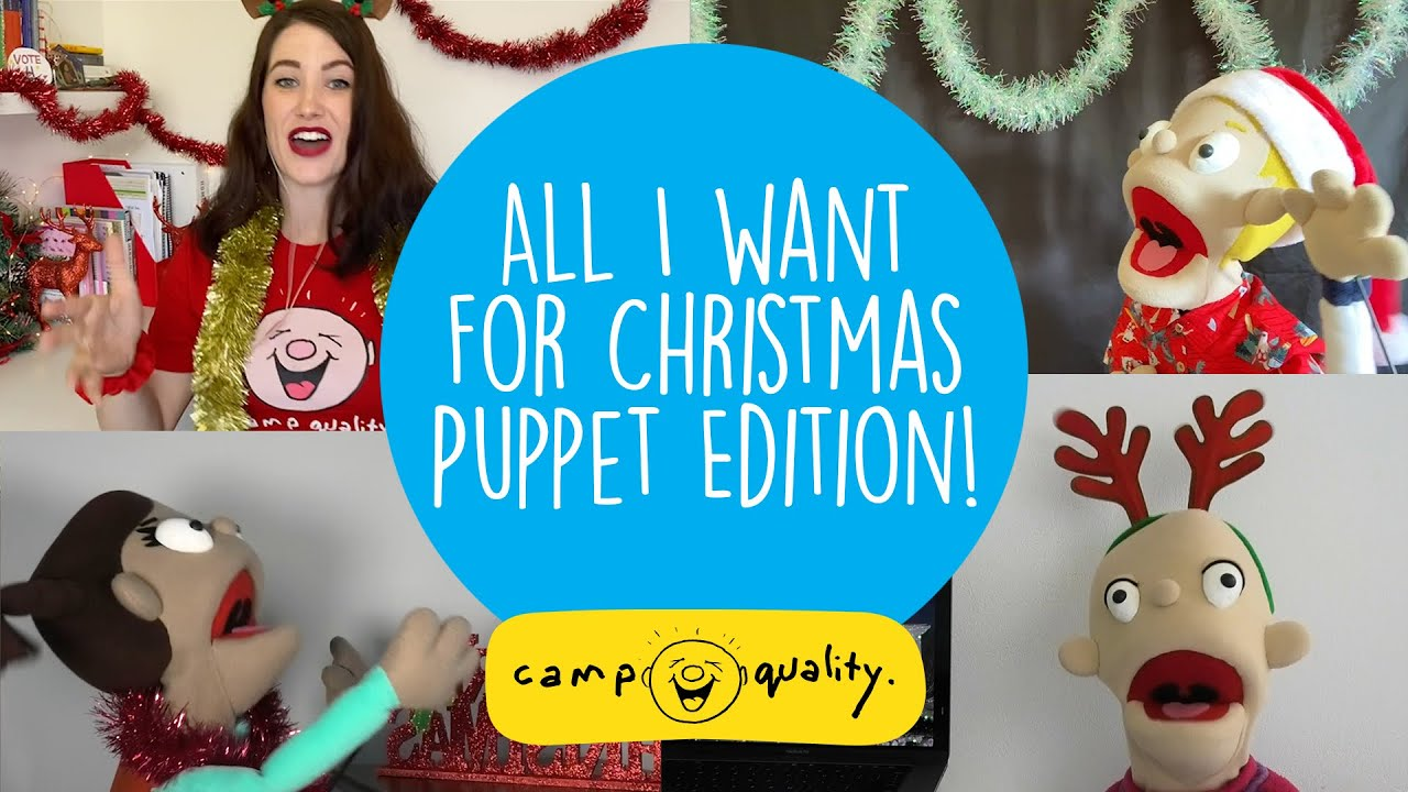 'All I Want For Christmas Is You' By Mariah Carey - The Camp Quality Puppet Edition!