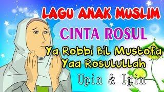 Video Ya Robbi bil Mustofa Yaa Rasulullah Salamun Alaika | Lagu Anak Muslim | Cinta Rosul download MP3, 3GP, MP4, WEBM, AVI, FLV Januari 2018