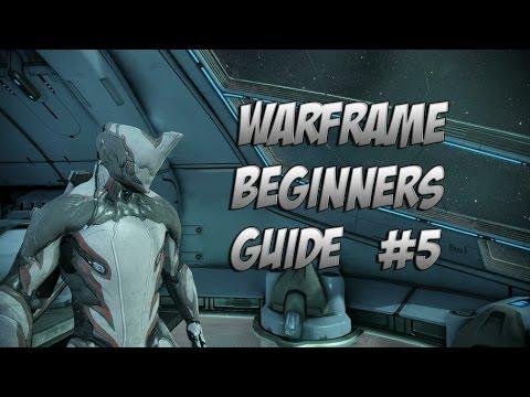 Warframe : Beginner Guide 2.0 Episode 5 Basic Modding & Fusion