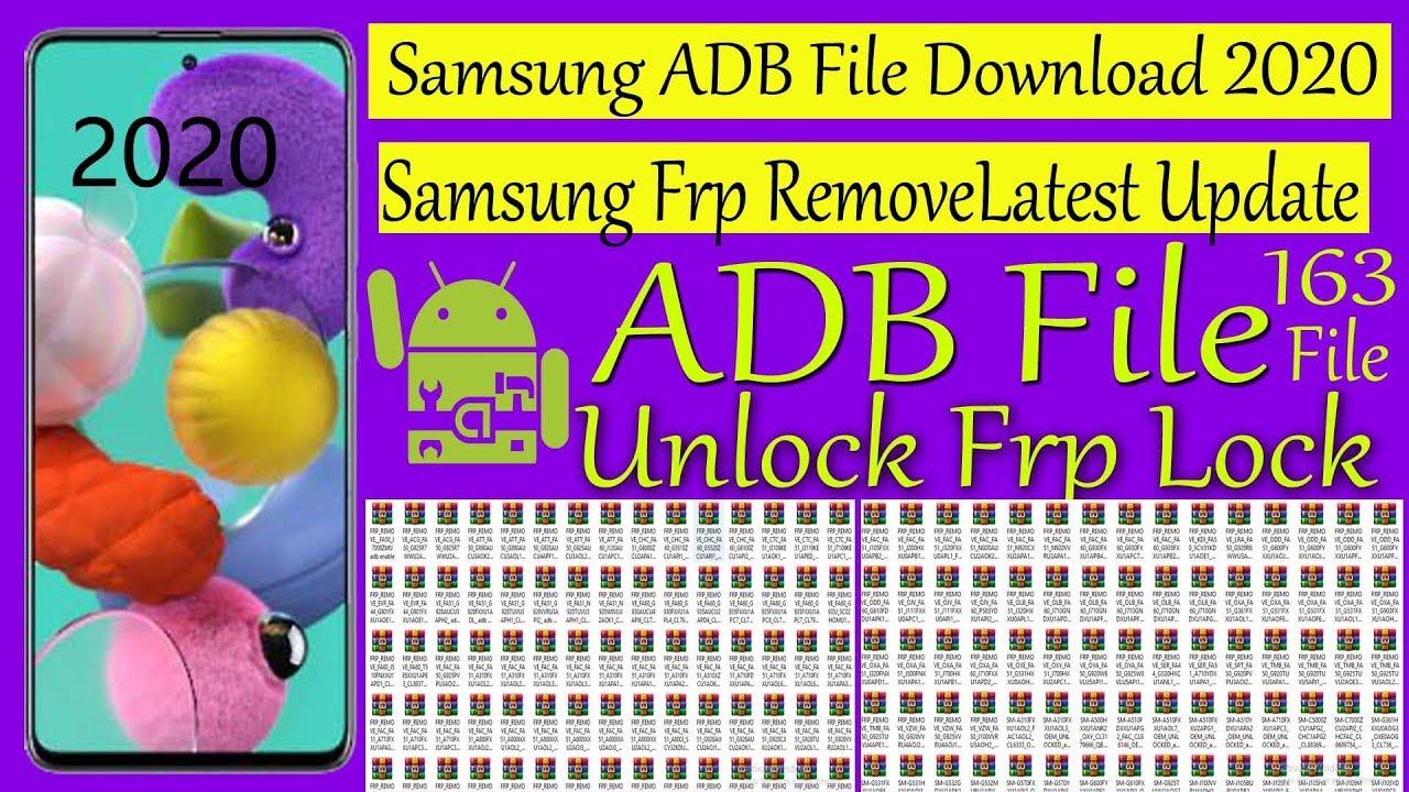 Samsung ADB Enable Files 2020 | Samsung Frp Remove File 2020 | Latest Updated जरूर देखे 163 Files