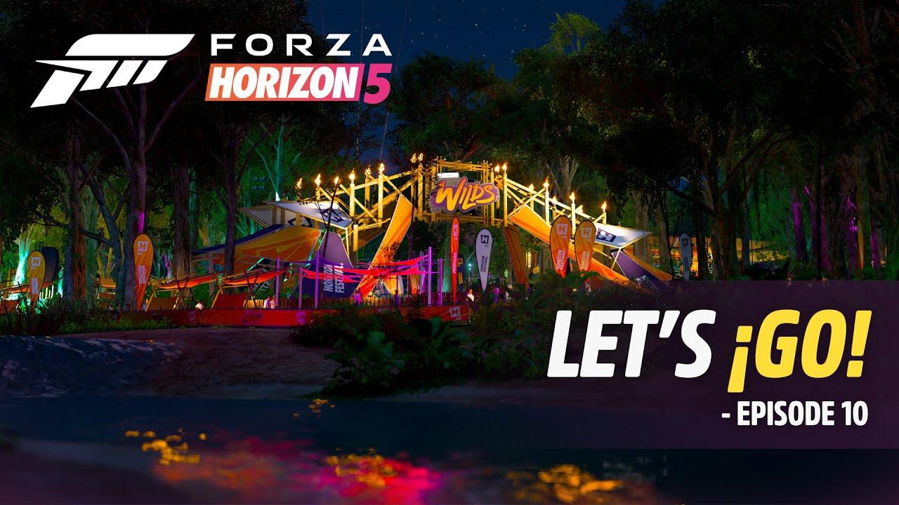Download Forza Horizon 5: Let's ¡Go! – Episode 10