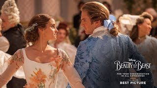 Disney's Beauty and the Beast - For Your Consideration in All Categories Including Best Picture. For more information on screenings and the film, visit ...
