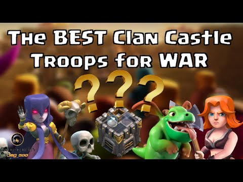 What are the BEST Clan Castle TROOPS for WAR? | Clash of Clans with Leonidas!