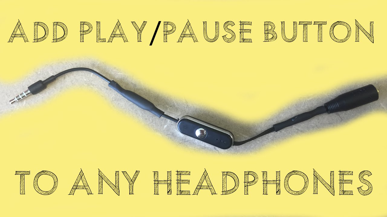 How To Add A Play Pause Button Any Headphones Youtube Wire 4 Pole Headphone Diagram