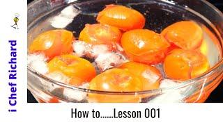 Basic Cooking Skills !! Epiṡode 001-How to peel Tomato- i Chef Richard -ซับไทย