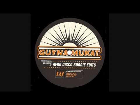 Guynamukat - Shake It Baby (Afro Disco Boogie Edits Volume 6)