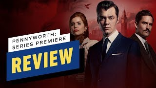 Pennyworth Series Premiere Review - Comic Con 2019