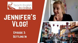 Teach English In China Video Blog 3: Settling Into Wuhan