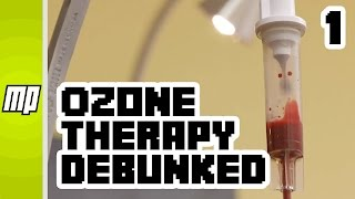 Ozone Therapy Debunked - Part 1