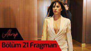 Akrep 21. Bölüm Fragman