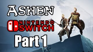 ASHEN Gameplay Walkthrough Part 1 - No Commentary [Nintendo Switch]