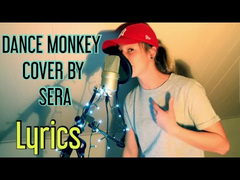 DANCE MONKEY - TONES AND I Cover by Sera   2K
