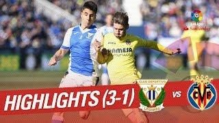 Resumen de CD Leganés vs Villarreal CF (3-1)