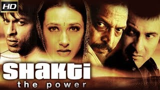 shakti the power family drama movieshah rukh khan aishwarya rai bachchan karisma kapoor