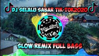 Download DJ SLOW DISAAT KINI KU MULAI NYAMAN (selalu sabar)  TIK TOK 2020