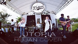 Utopia - Hujan Cover by Endless Band