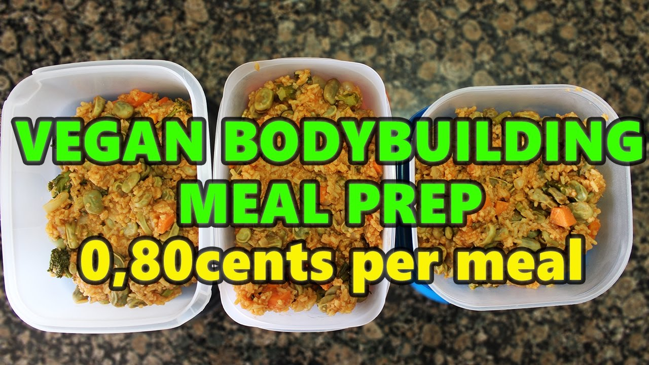 Cheap, Easy and High Protein Vegan Meal Prep