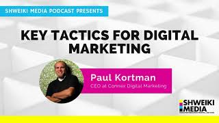 Key Tactics For Your Digital Marketing Strategy