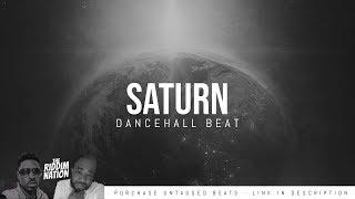 [FREE DL] Dancehall Instrumental Music 2019 - SATURN [Prod by The Riddim Nation]