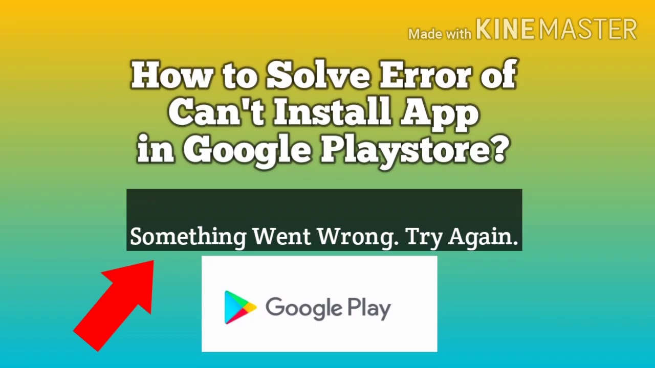 How to Solve Error of Can't Install App in Google Playstore