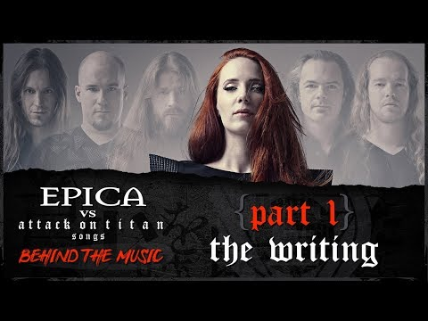 EPICA vs Attack On Titan songs: The Writing Process (OFFICIAL INTERVIEW)