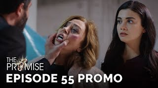 The Promise (Yemin) Episode 55 Promo (English & Spanish Subtitles)