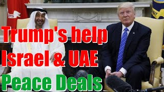 With Trump's help, Israel and the United Arab Emirates reach historic deal to normalize relations