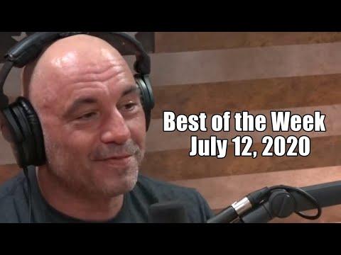 Best Of The Week - July 12, 2020 - Joe Rogan Experience
