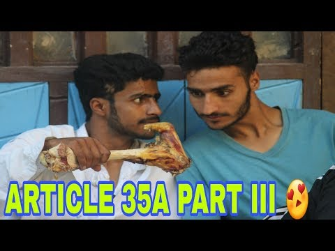 Article 35A part III Funny Video
