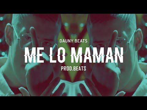 M E  L O M A M A N  Bad Bunny🐰 Typ Trap Beat (Prod.Dauny Beats)