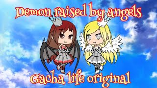 Demon raised by angels//original//gacha life/verse//saints GLMV at the end