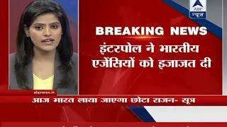 Underworld don Chhota Rajan to be brought to Mumbai by Wednesday morning