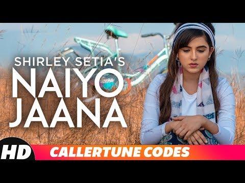 Naiyo Jaana| CRBT CODES |Shirley Setia| Latest Punjabi Song 2018 | Speed Records