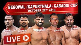 LIVE - Begowal (Kapurthala) Kabaddi Cup 2019 - LIVE KABADDI
