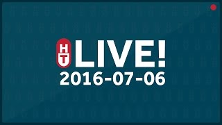 LIVE - July 6, 2016