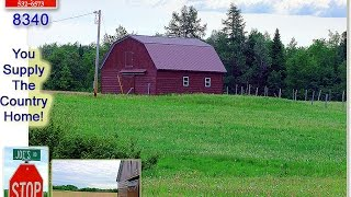 Maine Farm Land, Barn For Sale | Houlton ME Real Estate Listing MOOERS #8340