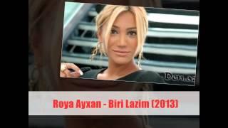 Roya Ayxan - Biri Lazim (2013)