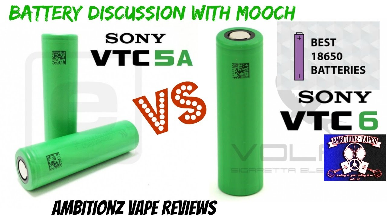 Battery Talk With Mooch | Sony VTC5A VS VTC6 | What You Need To Know About  Batteries