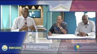 DÉBAT MUNICIPALES 2020 : PORT-LOUIS