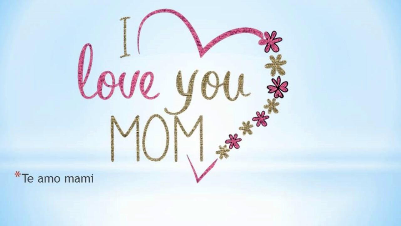 Frases Sobre El Día De Las Madres En Inglés Mothers Day